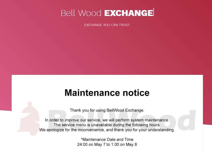BellWood取引所のメンテナンスのお知らせ(BELLCOIN/BLL)5/7~5/8